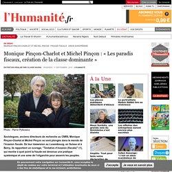 Monique Pinçon-Charlot et Michel Pinçon : «Les paradis fiscaux, création de la classe dominante