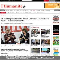 Michel Pinçon et Monique Pinçon-Charlot : « Les plus riches veulent détruire la solidarité