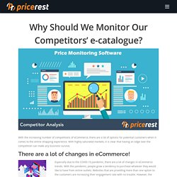 Why Should We Monitor Our Competitors' e-catalogue?