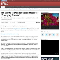FBI Wants to Monitor Social Media for 'Emerging Threats'