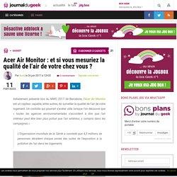 Acer Air Monitor : et si vous mesuriez la qualité de l'air de votre chez vous ? - 26/06/17