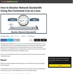 How to Monitor Network Bandwidth On Linux