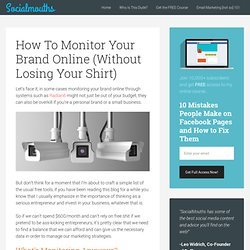 How To Monitor Your Brand Online (Without Losing Your Shirt)