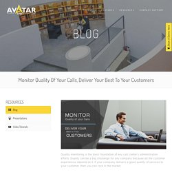 Monitor Quality Of Your Calls,Deliver Your Best To Your Customers