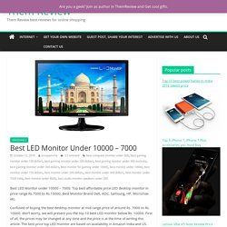 Best LED Monitor Under 10000 - 7000 - Them Review