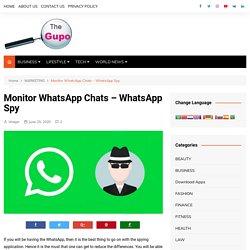Monitor WhatsApp Chats – WhatsApp Spy