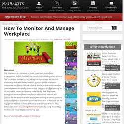 How to Monitor and Manage Workplace « NAIRAKITS