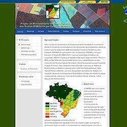PMDBBS - Projeto de Monitoramento do Desmatamento dos Biomas Brasileiros por Satélite