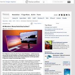 4K-Monitore: Worauf beim Kauf achten?