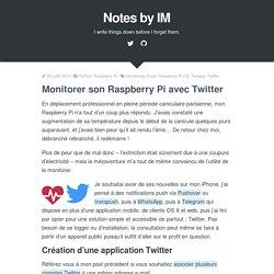 Monitorer son Raspberry Pi avec Twitter