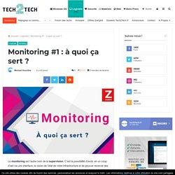 Monitoring #1 : à quoi ça sert ?
