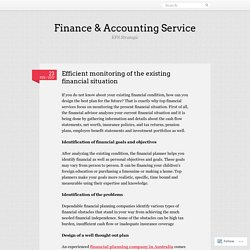Efficient monitoring of the existing financial situation