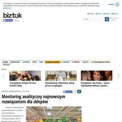 Monitoring analityczny najnowszym rozwiązaniem dla sklepów