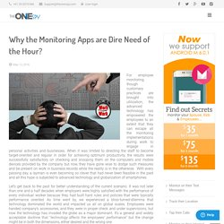 Why the Monitoring Apps are Dire Need of the Hour?