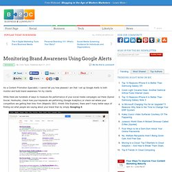 Monitoring Brand Awareness Using Google Alerts