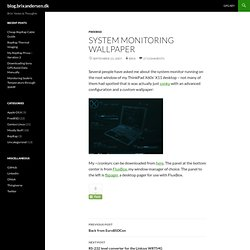 System monitoring wallpaper | blog.brixandersen.dk