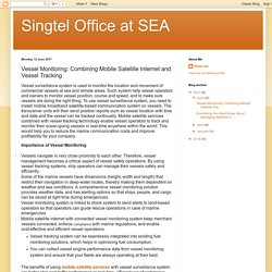 Singtel Office at SEA: Vessel Monitoring: Combining Mobile Satellite Internet and Vessel Tracking