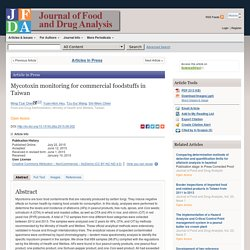 Journal of Food and Drug Analysis Available online 22 July 2015 Mycotoxin monitoring for commercial foodstuffs in Taiwan