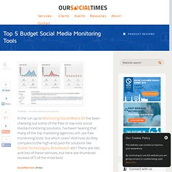 Top 5 Budget Social Media Monitoring Tools