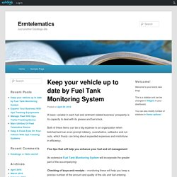 Keep your vehicle up to date by Fuel Tank Monitoring System