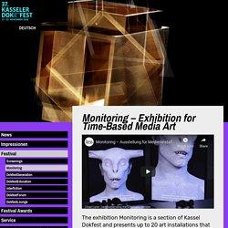Monitoring – Exhibition for Time-Based Media Art / Kasseler Dokfest