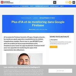 Plus d'IA et de monitoring dans Google Firebase