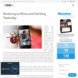 Monitoring an iPhone and iPad Tablet Using TheOneSpy