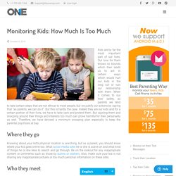 Monitoring Kids: How Much Is Too Much