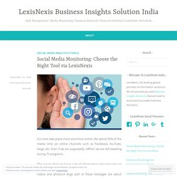 Social Media Monitoring: Choose the Right Tool via LexisNexis India