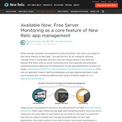 Available Now: Free Server Monitoring as a core feature of New Relic app management - New Relic blog