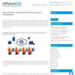 Know All About Remote Server Monitoring and Management