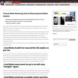 10 Social Media Monitoring / Analytics tools for Measuring Socia