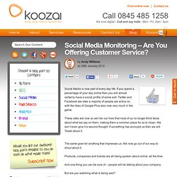 Social Media Monitoring - Are You Offering Customer Service?