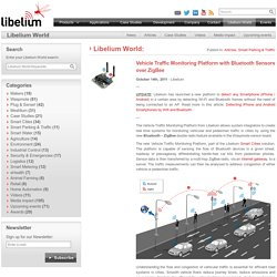 Vehicle Traffic Monitoring Platform with Bluetooth Sensors over ZigBee