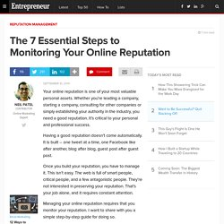 The 7 Essential Steps to Monitoring Your Online Reputation