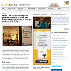 Study: Can self-monitoring help promote academic success, and reduce ADHD symptoms, in college students with ADHD