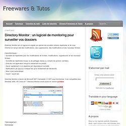 un logiciel de monitoring pour surveiller vos dossiers