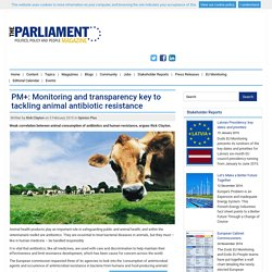 THE PARLIAMENT 05/02/15 PM+: Monitoring and transparency key to tackling animal antibiotic resistance