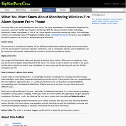 Know About Monitoring Wireless Fire Alarm System From Phone