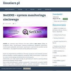 NetXMS – system monitoringu sieciowego