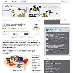 Cómo monitorizar el Social Media de forma eficaz