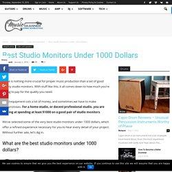 Best Studio Monitors Under 1000 Dollars - Music Skanner