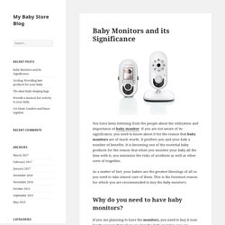 Baby Monitors and its Significance - My Baby Store Blog