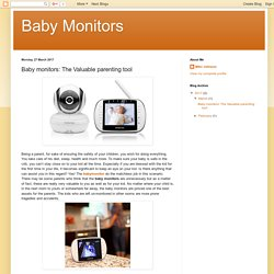 Baby Monitors: Baby monitors: The Valuable parenting tool