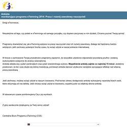 Ankieta monitorująca programu eTwinning 2014: Praca i rozwój zawodowy nauczycieli Survey