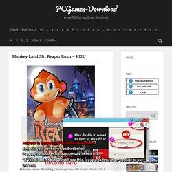 Monkey Land 3D : Reaper Rush – HI2U