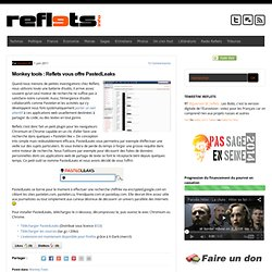 Monkey tools : Reflets vous offre PastedLeaks
