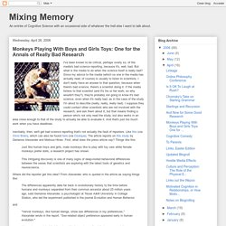 Mixing Memory: Monkeys Playing With Boys and Girls Toys: One for the Annals of Really Bad Research