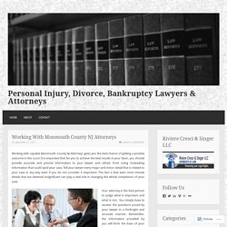 Working With Monmouth County NJ Attorneys