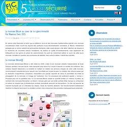 La monnaie Bitcoin au coeur de la cybercriminalitéPar Maxence Even, CEIS